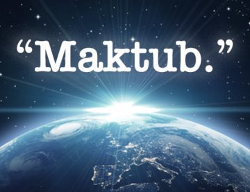 Nothing is a coincidence in life – Maktub.