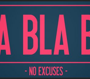 Stop Making Excuses – Take Action