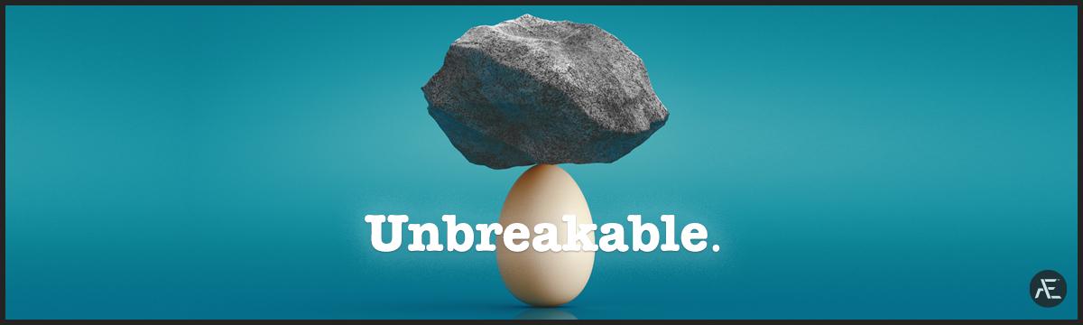Become Unbreakable