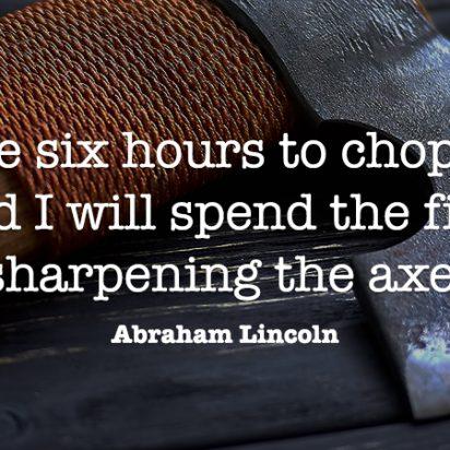 Sharpen Your Axe