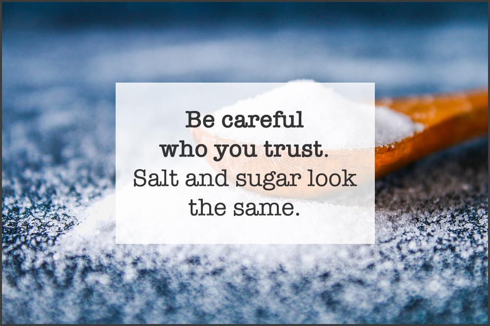 Trust Salt Sugar