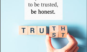 Be Honest to be Trusted